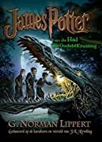 James Potter en Hal der Oudste' Kruising (James Potter, #1)