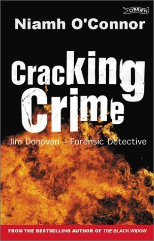 Cracking Crime: Jim Donovan - Forensic Detective  by  Niamh OConnor