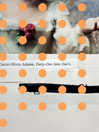 Forty-One Jane Does Carrie Olivia Adams