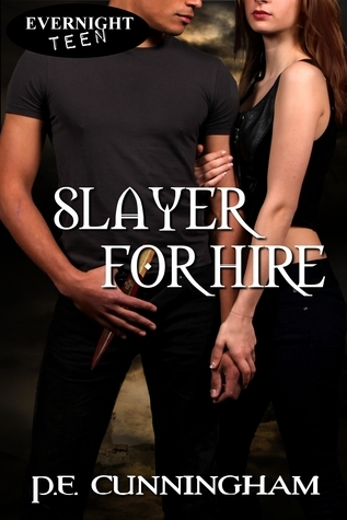 Slayer for Hire  by  Pat Cunningham