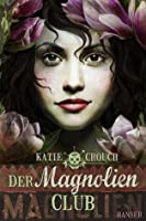 Der Magnolien-Club (Magnolia League, #1)