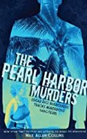 The Pearl Harbour Murders