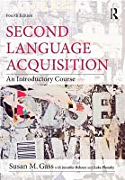 Second Language Acquisition set: Second Language Acquisition: An Introductory Course