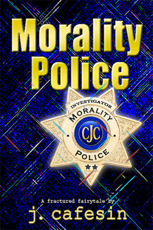 The Morality Police #3 J. Cafesin