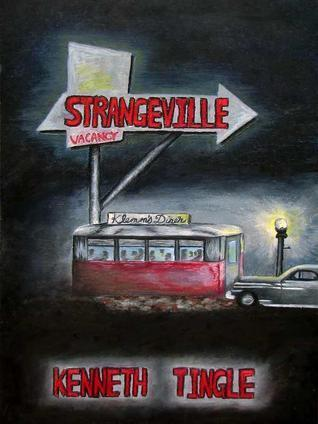 Strangeville Kenneth Tingle