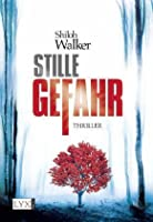 Stille Gefahr (The Ash Trilogy, #2)