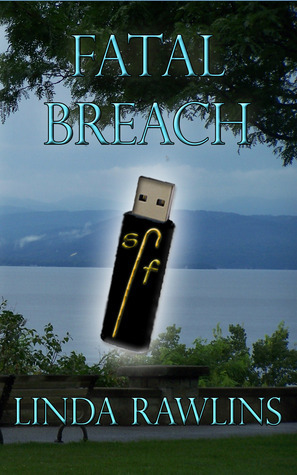 Fatal Breach (Rocky Meadow Mysteries, #2)  by  Linda Rawlins