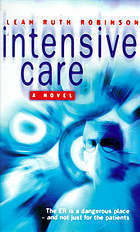 INTENSIVE CARE Leah Ruth Robinson