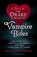 Vampire Bites: A Taste of the Drake Chronicles (Drake Chronicles, #3.5, #4.5, #0.1, #0.5)