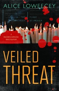 Veiled Threat (Falcone & Driscoll Investigation, #3) Alice Loweecey