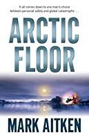 Arctic Floor (Gerry Gallen, #1)
