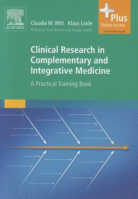 Clinical Research: A Practical Training Book Claudia Witt