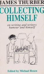 Collecting Himself  by  James Thurber