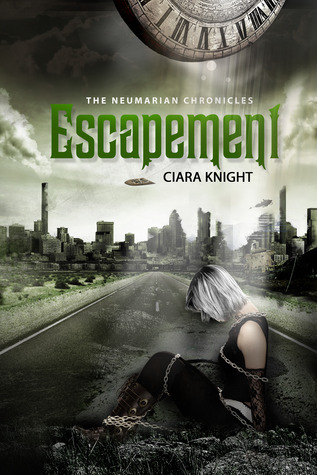 Escapement (The Neumarian Chronicles, #1)  by  Ciara Knight