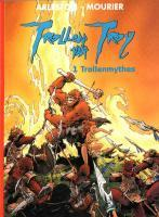 Trollenmythes (Trollen van Troy, #1)  by  Christophe Arleston