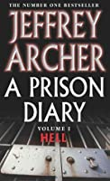 A Prison Diary, Vol 1 : Hell