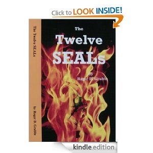 The Twelve SEALs (Book 1)  by  Roger D. Grubbs