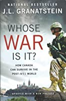 Whose War Is It?: How Canada Can Survive in the Post-911 World