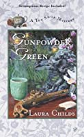 Gunpowder Green (A Tea Shop Mystery, #2)