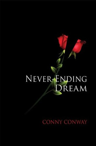 Never-Ending Dream  by  Conny Conway