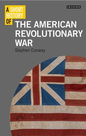 The British Isles and the War of American Independence  by  Stephen Conway