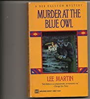 Murder at the Blue Owl (Deb Ralston, #3)