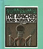 The Apaches And Navajos