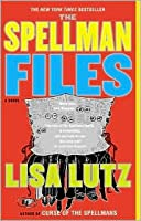 The Spellman Files (The Spellmans #1)