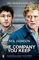 The Company You Keep (movie tie-in): A Novel