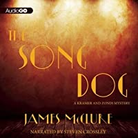 The Song Dog: A Kramer and Zondi Mystery, #8