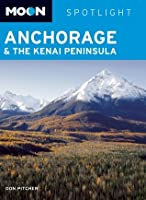 Moon Spotlight Anchorage and the Kenai Peninsula