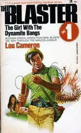 The Girl with the Dynamite Bangs (The Blaster, #1)  by  Lou Cameron