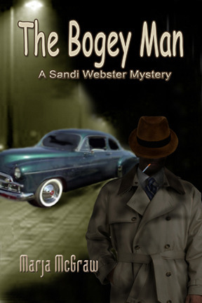 The Bogey Man (A Sandi Webster Mystery #4)  by  Marja McGraw