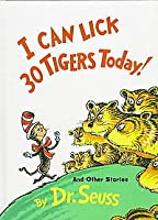I Can Lick Thirty Tigers Today and Other Stories