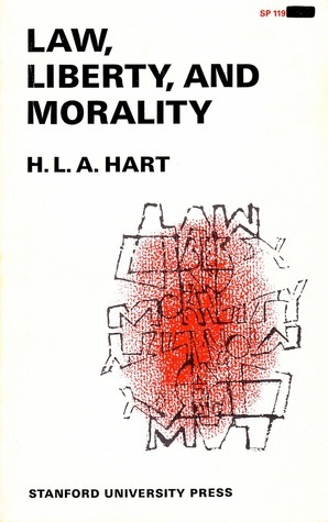 Law, Liberty, And Morality  by  H.L.A. Hart