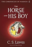 The Horse and His Boy (Chronicles of Narnia, #3)