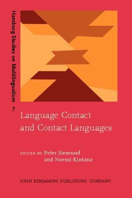 Language Contact And Contact Languages (Hamburg Studies On Multilingualism Peter Siemund