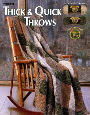 Thick and Quick Throws (Leisure Arts #3721)  by  Lion Brand Yarn