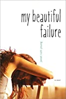 My Beautiful Failure
