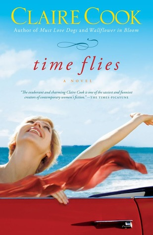 Time Flies  by  Claire Cook