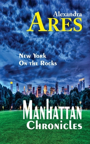 Manhattan Chronicles: Irreverent Notes  by  an European in New York by Alexandra Ares