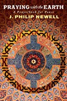 Praying with the Earth: A Prayerbook for Peace