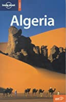 Algeria (Lonely Planet Country Guide)