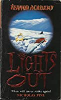 Lights Out (Terror Academy, #1)