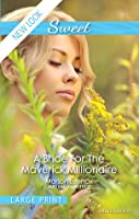 A Bride for the Maverick Millionaire (Journey Through the Outback #2)