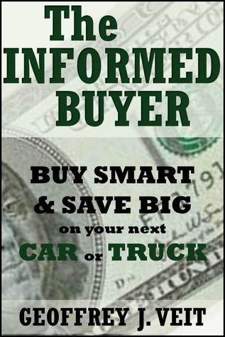 The Informed buyer Geoffrey J. Veit