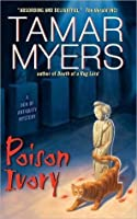 Poison Ivory (Den of Antiquity Mystery, #15)