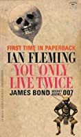 You Only Live Twice (James Bond #12)