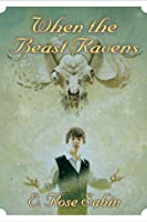 When the Beast Ravens (A School for Sorcery, #3)