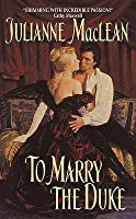 To Marry A Duke (American Heiresses, #1)